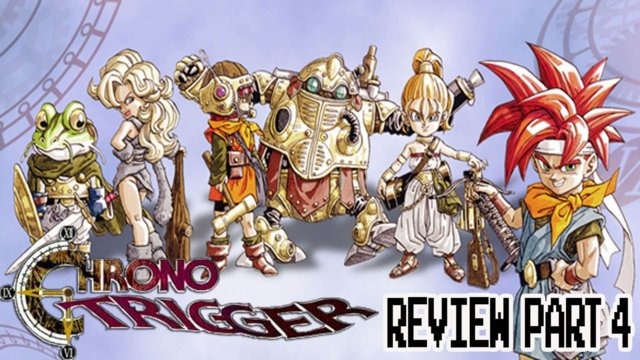 Chrono Trigger (Snes/DS/Wii) Review part 4