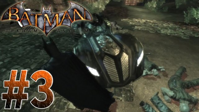 Arkham Asylum - Not the Batmobile! Arkham Asylum Part 3