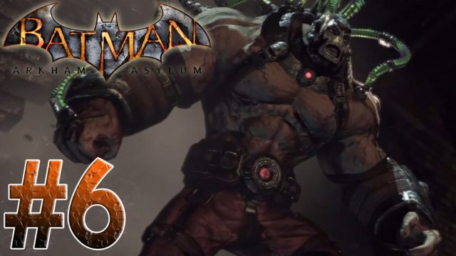 Arkham Asylum - Bane Vs Batman Arkham Asylum Part 6