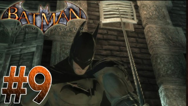 Arkham Asylum - Batman's Musical Meltdown! Batman Arkham Asylum Part 9