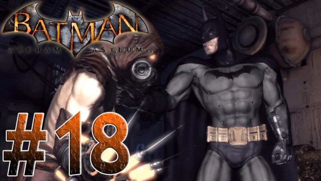 Arkham Asylum - The Scarecrow Dies? Batman Arkham Asylum Part 18