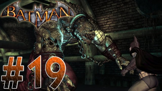 Arkham Asylum - Batman Vs Killer Croc! Batman Arkham Asylum Part 19