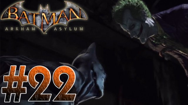 Arkham Asylum - The Last Laugh! Batman Arkham Asylum Part 22
