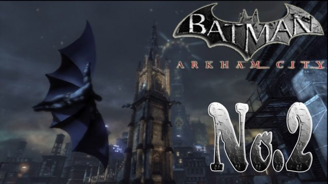 BATMAN ARKHAM CITY - Fumigating Gotham Cathedral
