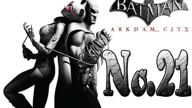 BATMAN ARKHAM CITY - Scaling Hugo's Tower