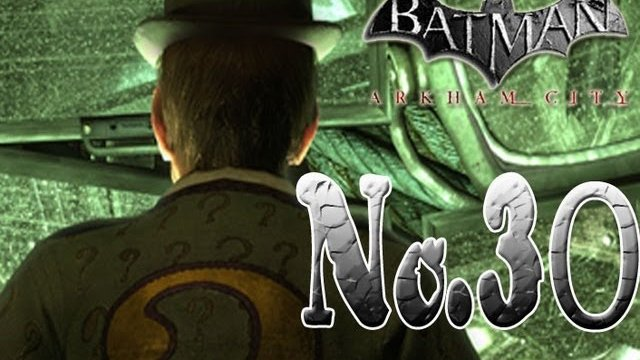 Batman arkham city - Riddle me this, Riddle me that!