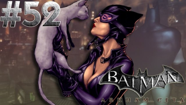 Batman arkham city - Catwoman Pre New 52 Discussion and Lore!