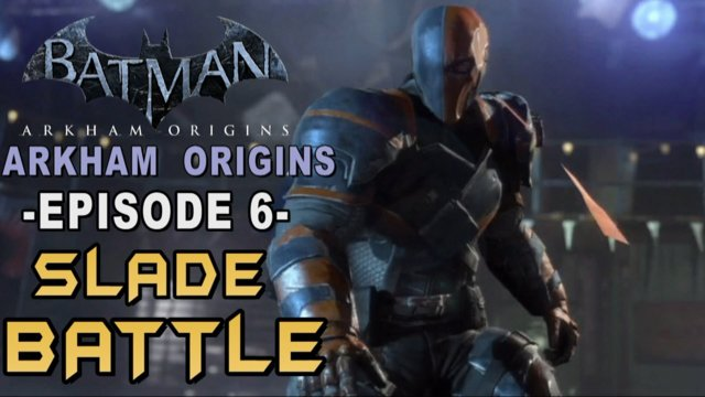 Batman: Arkham Origins - Walkthrough Part 6 Deathstroke Terminator Assassin!