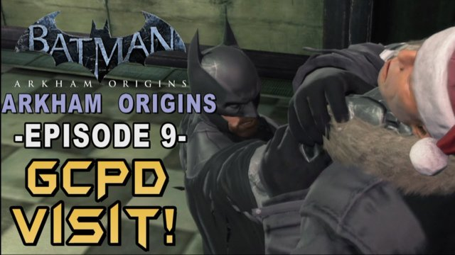 Batman: Arkham Origins - Walkthrough Part 9 GCPD Loose Lips Sink Ships