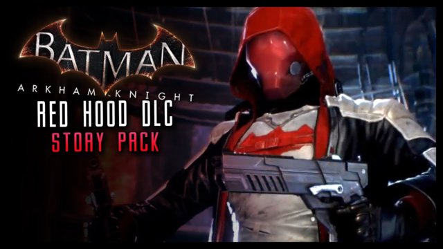 Batman Arkham Knight: NEW Red Hood DLC Story Pack & LORE