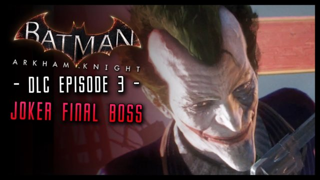 Batman Arkham Knight: Batgirl DLC Walkthrough Part 3 Joker Boss & Ending!