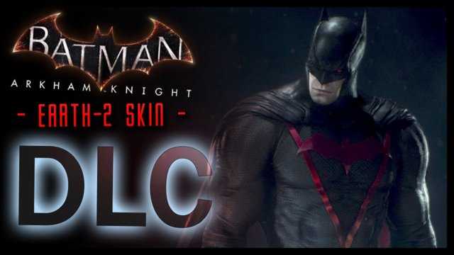 Batman Arkham Knight: Earth 2 Dark Knight Skin DLC & LORE