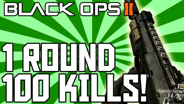 Black Ops 2: 100 Kills in One Round of Domination - Best Gameplay Ever!