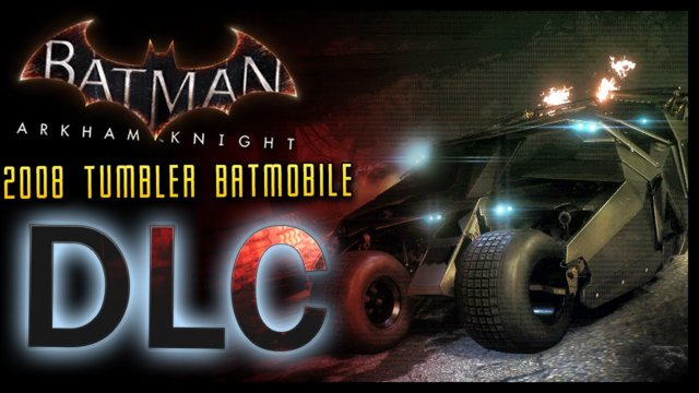 Batman Arkham Knight: DLC 2008 Tumbler Batmobile Pack Races