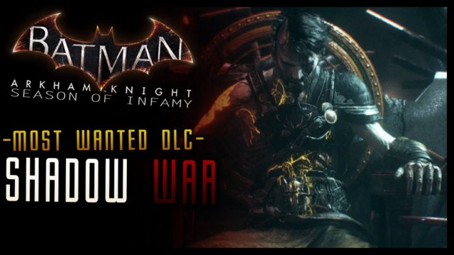 Batman Arkham Knight: Season of Infamy DLC -Shadow War (Ra's Al Ghul) Walkthrough