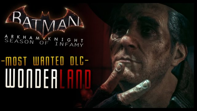 Batman Arkham Knight: Season of Infamy DLC - Wonderland Walkthrough (Mad Hatter)