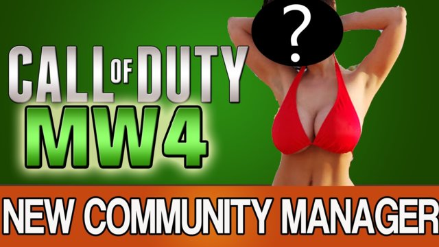 Modern Warfare 4 Community Manager: A GIRL?!