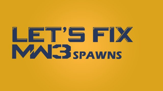 Let's Fix Modern Warfare 3 Spawns!