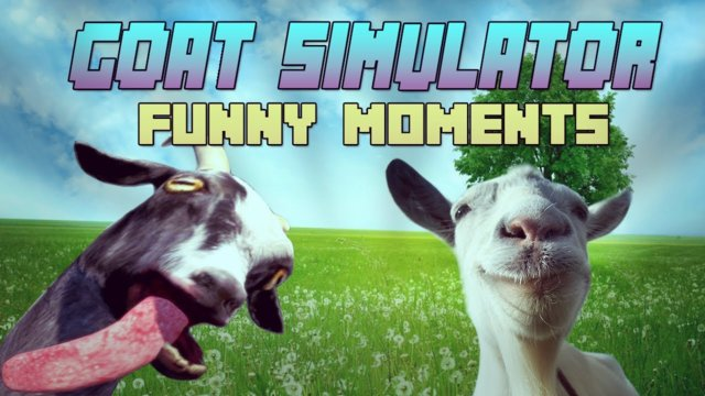 """You want some?"" - Goat Simulator Funny Moments ( Funtage/Funny Moments )"