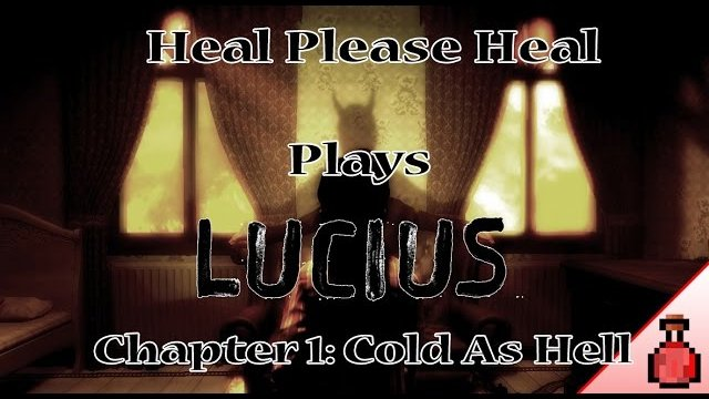 Lucius Chapter 1 - Cold As Hell
