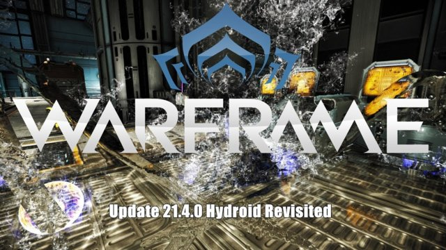 Warframe: Update 21.4.0 - Hydroid Revisited / Rework