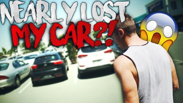 NEARLY LOST MY CAR!? - Vlog #06