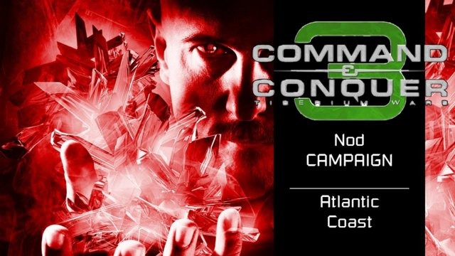 Command & Conquer 3: Tiberium Wars | Nod [7] | Atlantic Coast [Story]