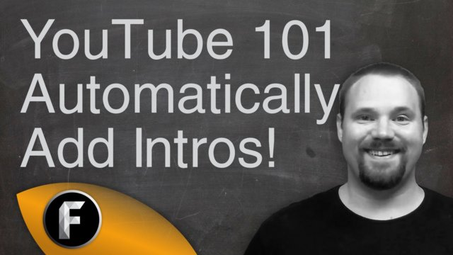 How To Add A YouTube Intro To A Video  - YouTube 101