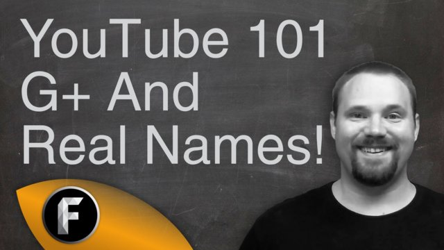 Would You Use Your Real Name On YouTube - Google Plus Integration - YouTube 101