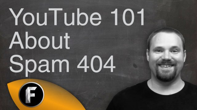 How To Protect Yourself From Spam 404 - YouTube 101