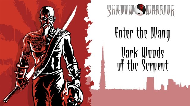 Shadow Warrior (Classic Redux) | Enter the Wang | Dark Woods of the Serpent