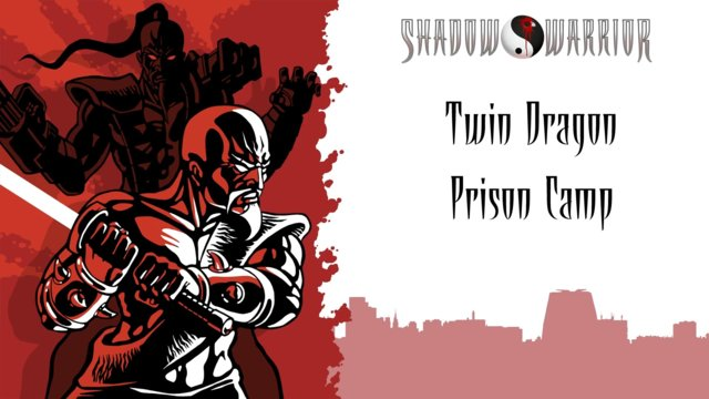 Shadow Warrior (Classic Redux) | Twin Dragon | Prison Camp