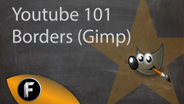 Youtube 101 | Borders for text and Images (Gimp)