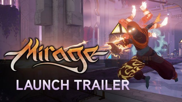 Mirage: Arcane Warfare - Launch Gameplay Trailer