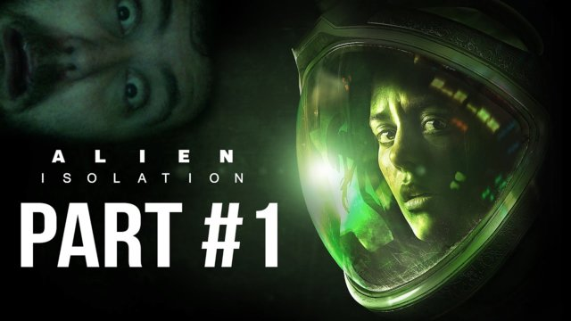 Let's Play - Alien Isolation