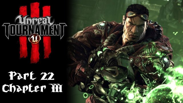 Unreal Tournament 3 [22] | Containment