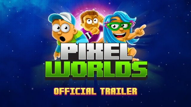 Pixel Worlds official Trailer