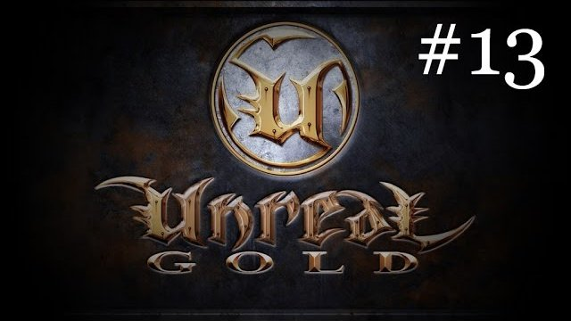 Unreal - Part 13 - Temple of Vandora