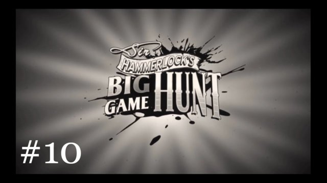 Sir Hammerlock's Big Game Hunt [10] | On the Trail