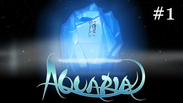 Aquaria - [1080p HD Remake] - Part 1