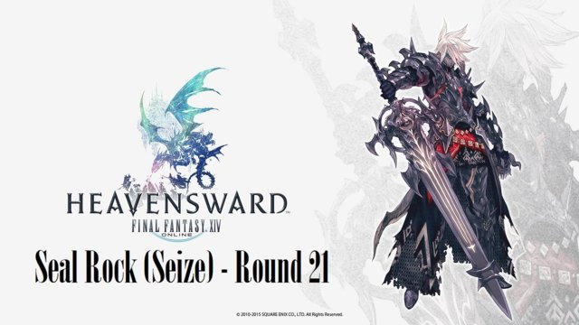 Final Fantasy XIV: Heavensward - Seal Rock (Seize) Round 21 (DRK)