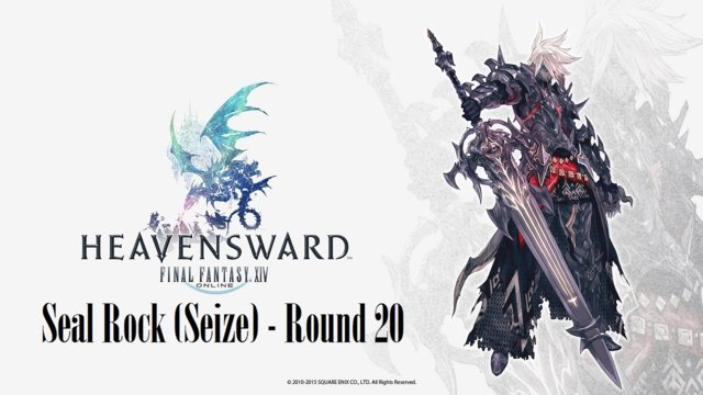 Final Fantasy XIV: Heavensward - Seal Rock (Seize) Round 20 (DRK)