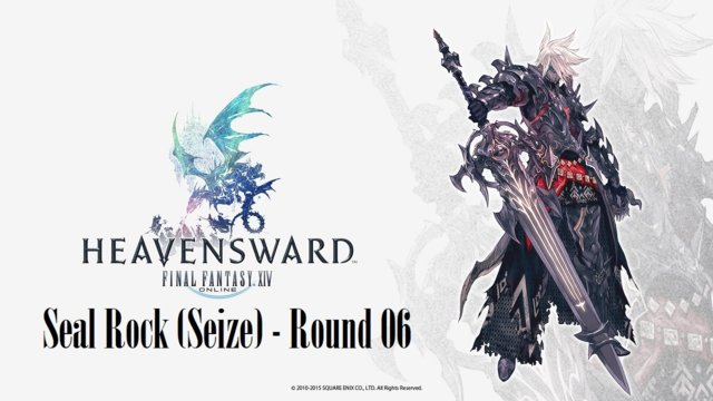 Final Fantasy XIV: Heavensward - Seal Rock (Seize) Round 06 (DRK)