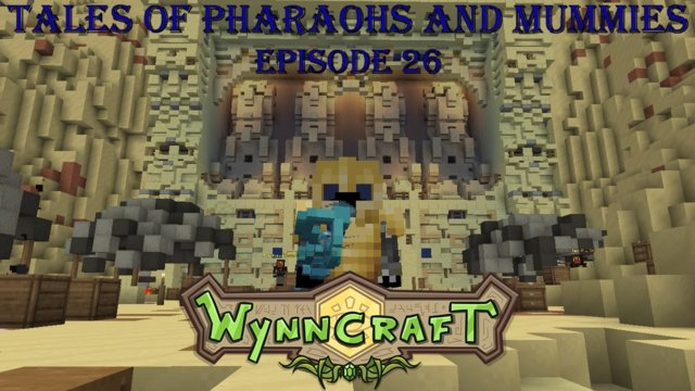 "Let's Play Wynncraft Episode 26 ""Tales of Pharaohs and Mummies"""