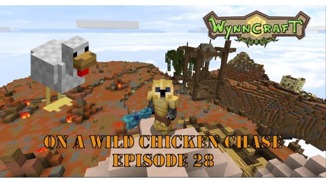 "Let's Play Wynncraft Episode 28 ""On A Wild Chicken Chase"""
