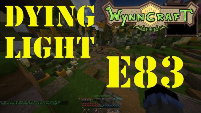 "Let's Play Wynncraft Episode 83 ""Dying Light"""
