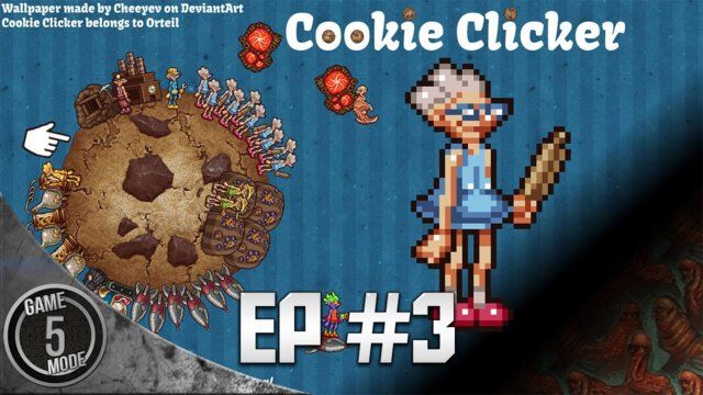 Cookie Clicker - Episode 3 - Cookie Clicker Time