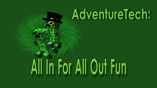 AdventureTech: All In For All Out Fun !!!