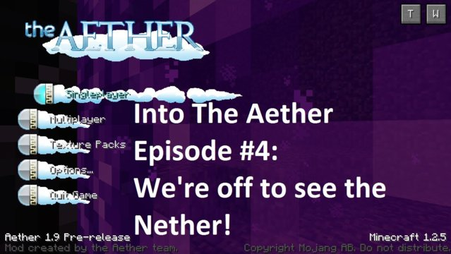 Into The Aether With SpitFire - We're off to see the Nether!