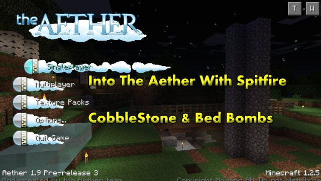 Into The Aether With SpitFire - Cobblestone and BedBombs